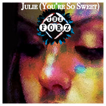 Julie (You're So Sweet) (Single) cover art