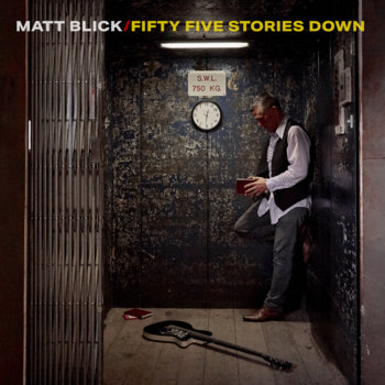 Fifty Five Stories Down by Matt Blick