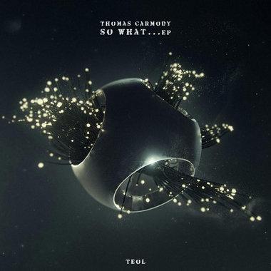Thomas Carmody - So What EP [TEO017] main photo