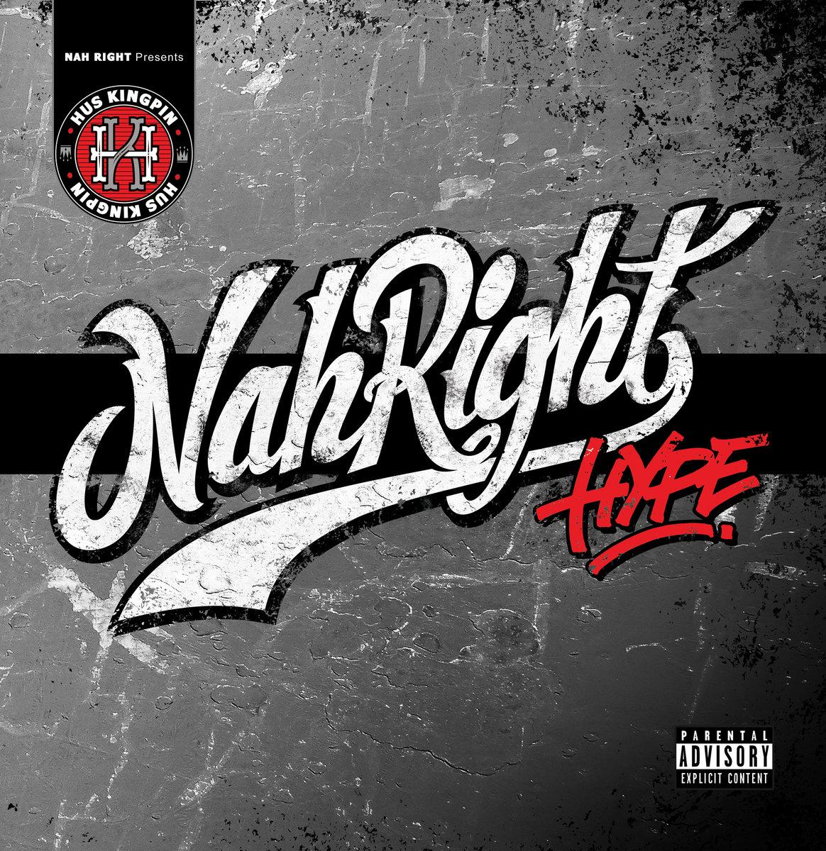Hus Kingpin - Nah Right Hype | IteM Records/Taha Records