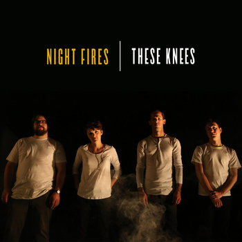 Night Fires by These Knees