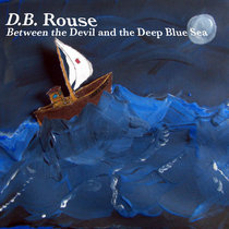 Between the Devil and the Deep Blue Sea (2012 remastered{Again}) cover art