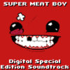 Super Meat Boy! - Digital Special Edition Soundtrack Cover Art
