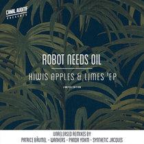 Robot Needs Oil - Kiwis, Apples and Limes (vinyl + digital) cover art