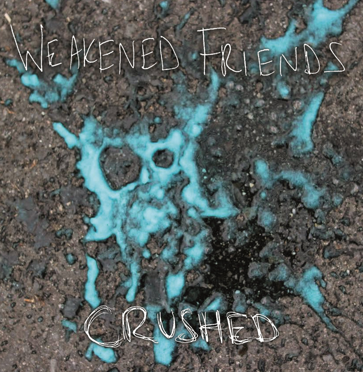 favorite albums of 2016, Crushed by Weakened Friends