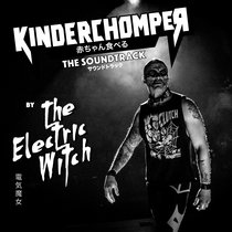 Kinderchomper: The Soundtrack cover art