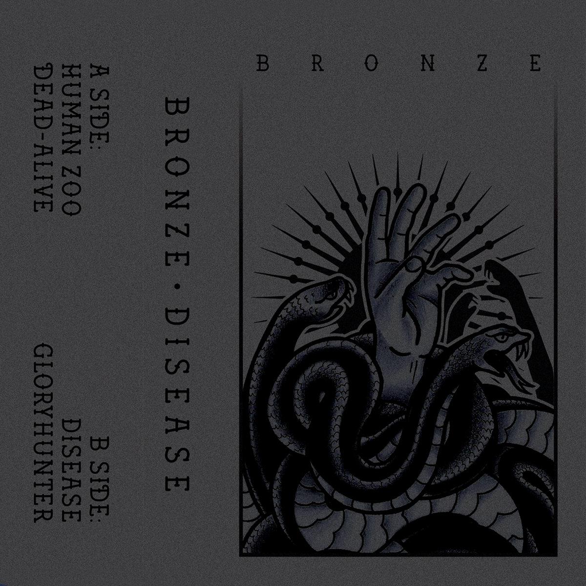 Bronze - Disease [EP] (2019)