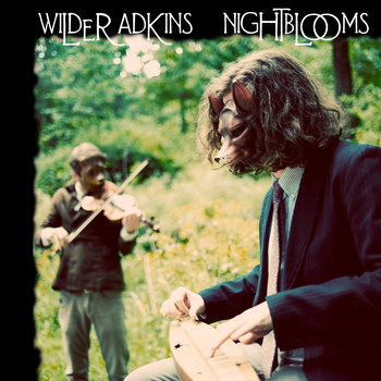Nightblooms * by Wilder Adkins