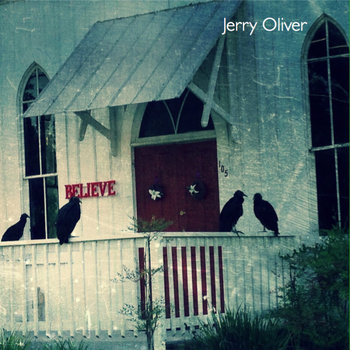 Believe by Jerry Oliver