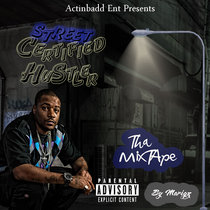 Street Certified Hustla (Mix-Tape) cover art