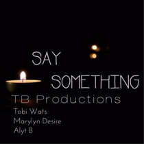Say Something Cover ( Prod. Red Print cover art