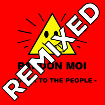 Power To The People - REMIXED cover art