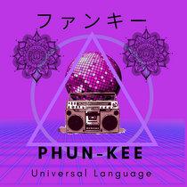 PHUN-KEE - Universal Language cover art