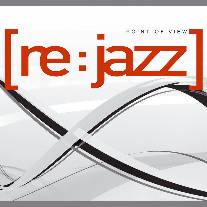 Resultado de imagen de [re:jazz] - Lp: 'Point of view