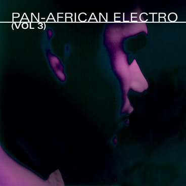 Pan-African Electric Vol. 3 main photo