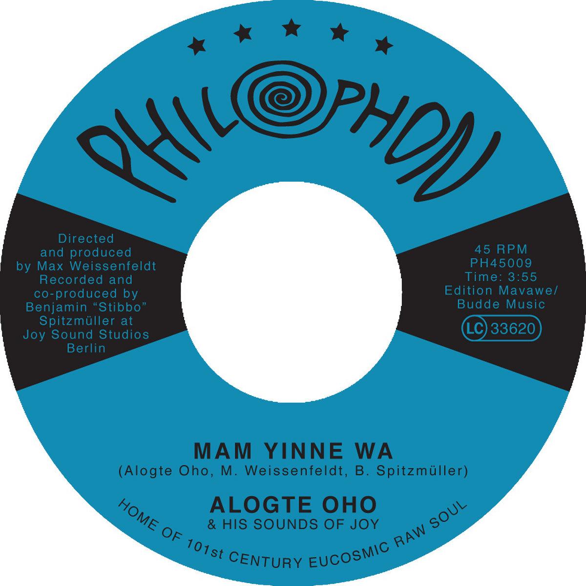 mam yinne wa alogte oho and his sounds of joy