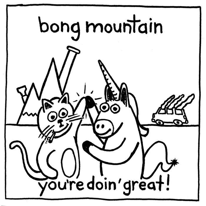 Monday Song | Bong Mountain