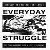 Everyday Struggle Vol. I Cover Art