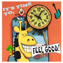 It's Time To Feel Good cover art