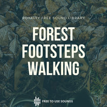 Footsteps In The Forest! Binaural + Directional! Royalty Free Sound Effects cover art