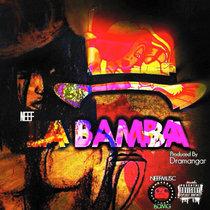 Neef La'Bamba Prod. By Dramangar cover art