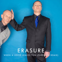 Erasure - When A Lover Leaves You (Parralox Remix) cover art