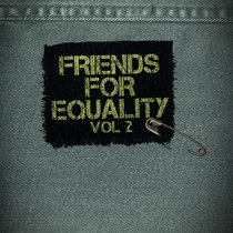 Friends For Equality volume 2 cover art