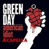 Green Day American Idiot Acapella Album (CLEAN VERSION)