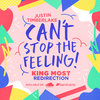 """Justin Timberlake: """"Can't Stop The Feeling"""" (King Most Redirection)"""