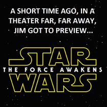 Jim previews Star Wars VII The Force Awakens cover art