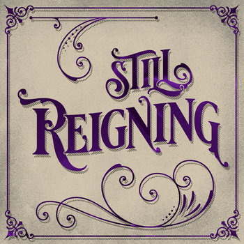 Still Reigning by Riff Reign