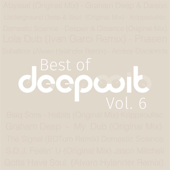 Best Of DeepWit, Vol. 6, by DeepWit Recordings