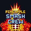 Pineapple Smash Crew Soundtrack Cover Art