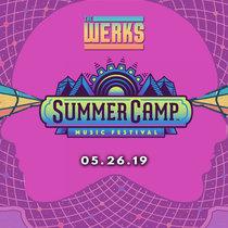 LIVE @ Summer Camp - Chillicothe, IL 05.26.19 cover art