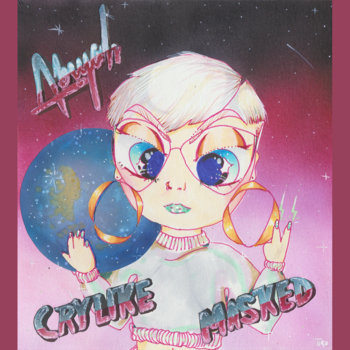 Crylike/Masked (A Double A-Side Single) by Abiyah