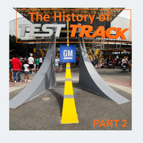 The History of Test Track, part 2 (Standard Cut) (Bandcamp Exclusive) cover art