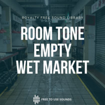 Room Tone Sound Library Empty Wet Market Hong Kong cover art