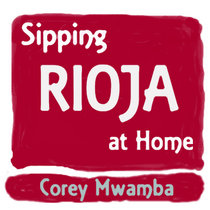 Sipping Rioja at Home cover art
