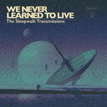 The Sleepwalk Transmissions cover art