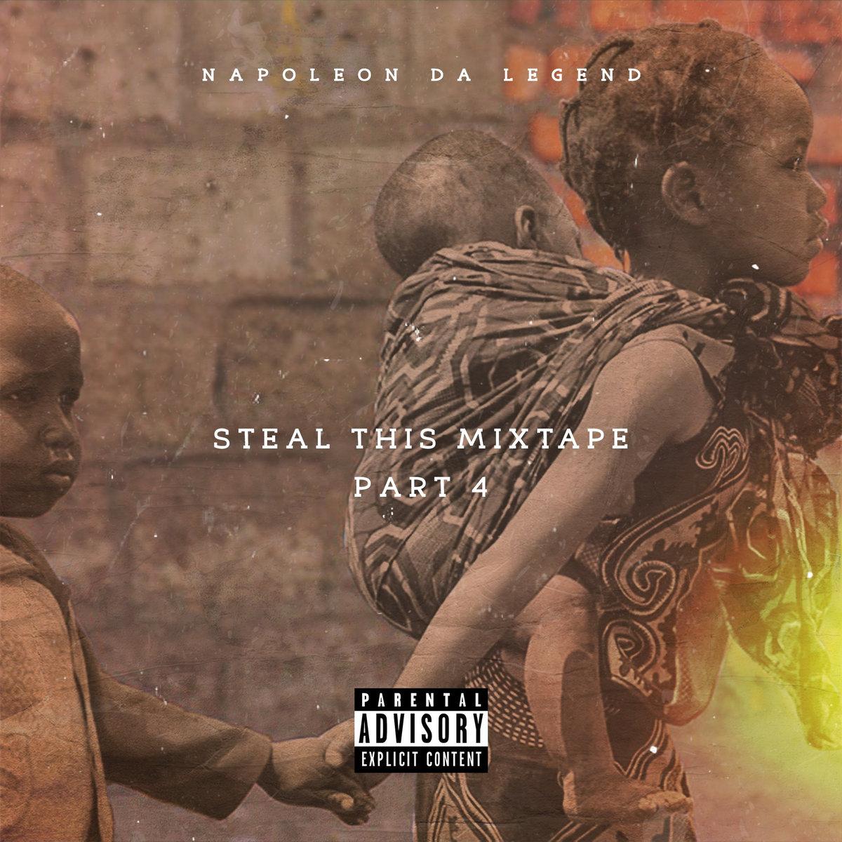 Steal this mixtape 4 napoleon da legend by napoleon da legend malvernweather Images