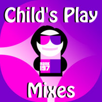 Child's Play Mixes cover art