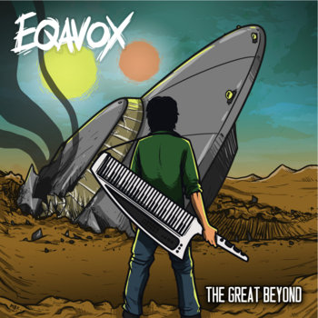 The Great Beyond by EQAVOX!