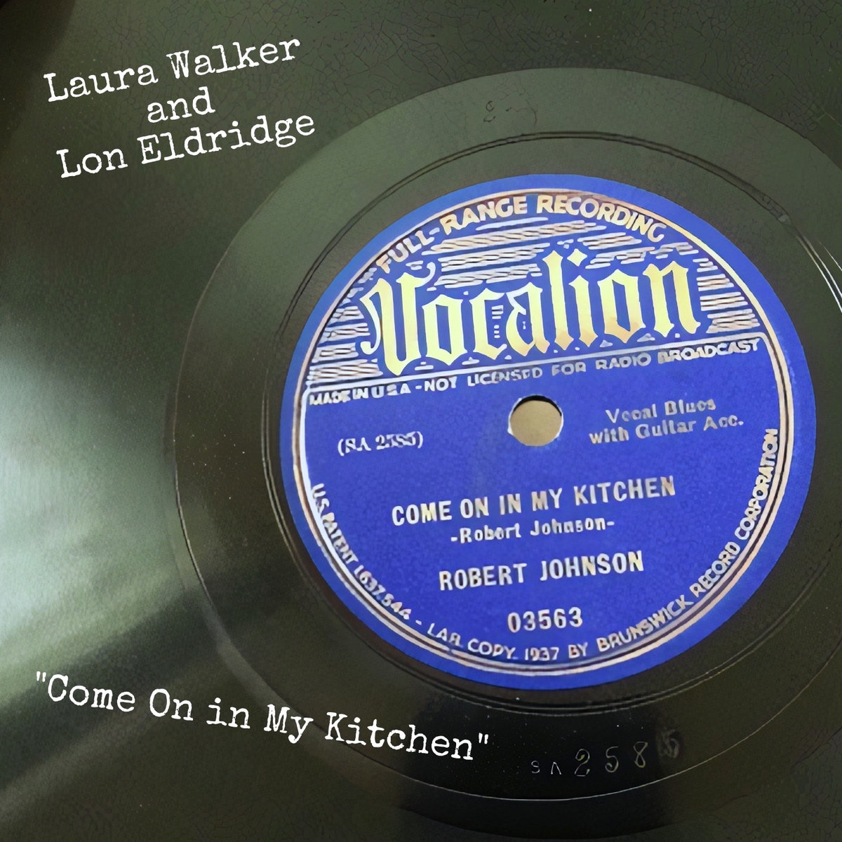 Come On in My Kitchen by Laura Walker & Lon Eldridge