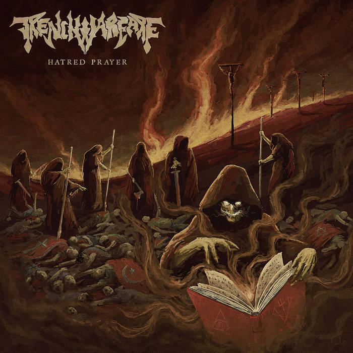 Hatred Prayer (Black/Death Metal) | Trench Warfare