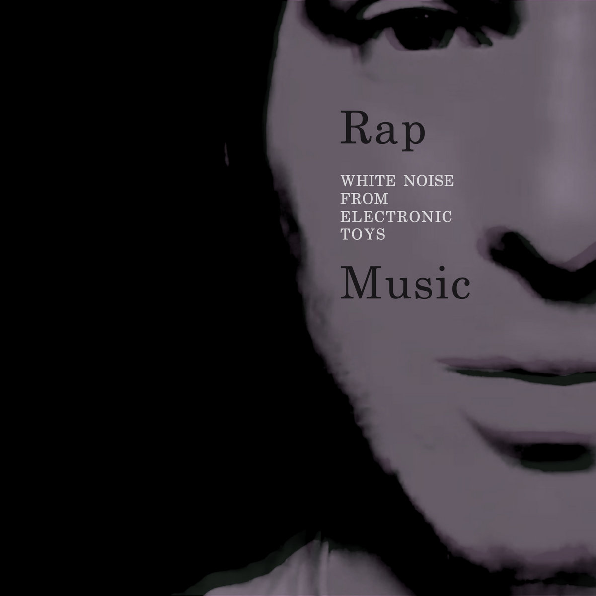 Rap music | White Noise from Electronic Toys