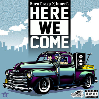 Here We Come EP by BC (Born Crazy) & InnerG