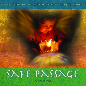 Safe Passage by Trina Brunk
