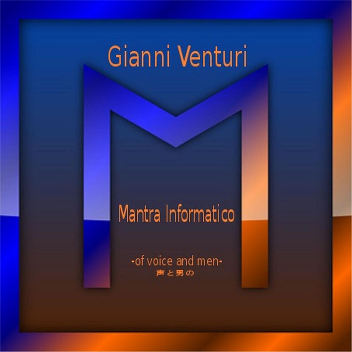 Si Stende Sul Desco.Mantra Informatico Of Voice And Men 声と男の Gianni Venturi