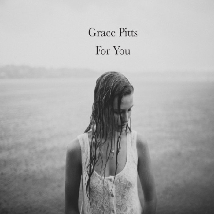 For You | Grace Pitts