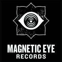 Magnetic Eye Records | 2017 Label Sampler cover art